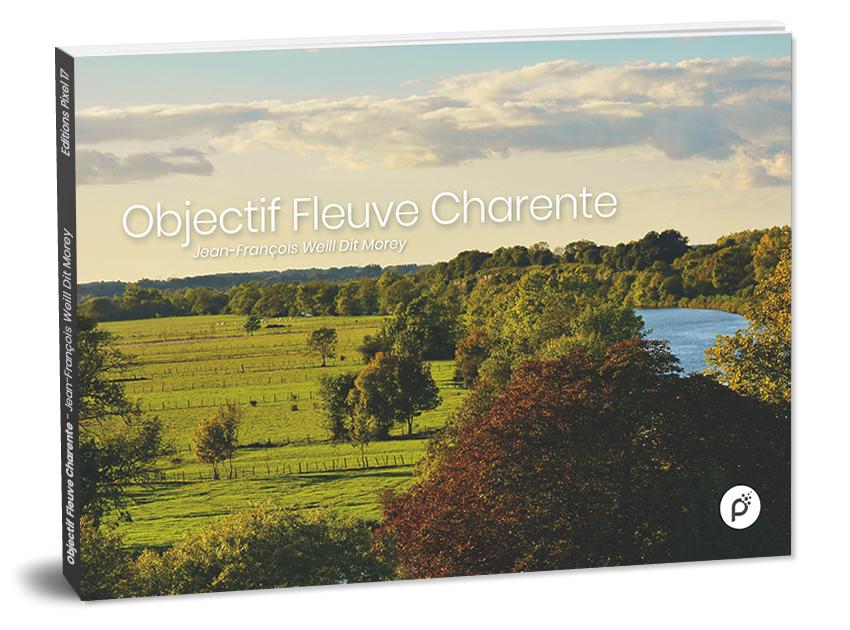 Livre Objectif Fleuve Charente